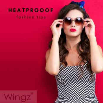 heatproof fashion tips